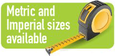 Metric & Imperial Sizes Available